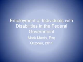 Employment  of Individuals with Disabilities in the Federal Government