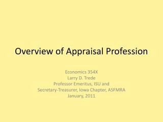 Overview of Appraisal Profession