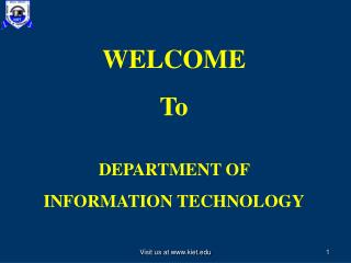 WELCOME To  DEPARTMENT OF  INFORMATION TECHNOLOGY
