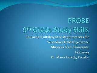 PROBE 9 th Grade Study Skills