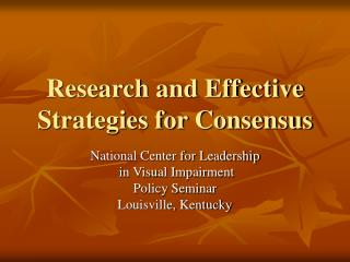 Research and Effective Strategies for Consensus
