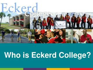 Who is Eckerd College?