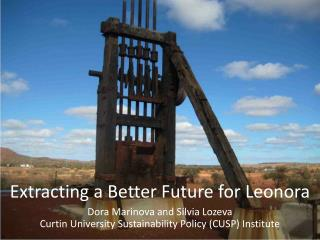 Extracting a Better Future for Leonora
