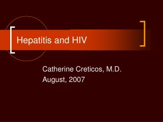 Hepatitis and HIV