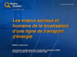 Les enjeux sociaux et humains de la localisation d'une ligne de transport d'énergie
