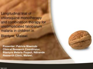 Longitudinal trial of chloroquine monotherapy and combination therapy for uncomplicated falciparum malaria in children i