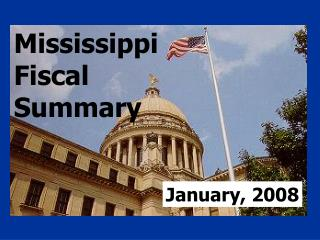 Mississippi Fiscal Summary