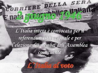 L ' Italia al voto