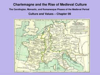 Charlemagne and the Rise of Medieval Culture