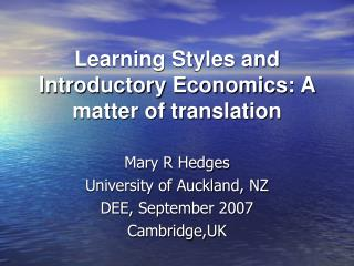 Learning Styles and Introductory Economics: A matter of translation
