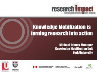 Knowledge Mobilization is turning research into action