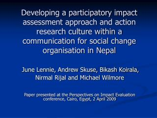 Developing a participatory impact assessment approach and action research culture within a communication for social chan
