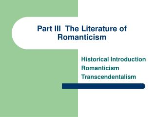 Part III The Literature of Romanticism