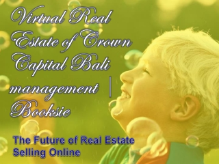 Virtual Real Estate of Crown Capital Bali management | Books