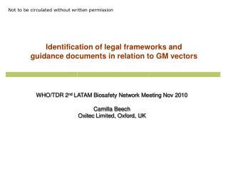 Identification of legal frameworks and  guidance documents in relation to GM vectors