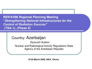 """RER/9/096 Regional Planning Meeting """" Strengthening National Infrastructures for the Control of Radiation Sources"""" (TSA"""