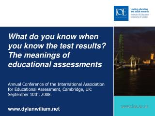 What do you know when you know the test results? The meanings of educational assessments