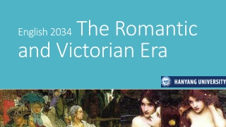 English 2034 The Romantic and Victorian Era