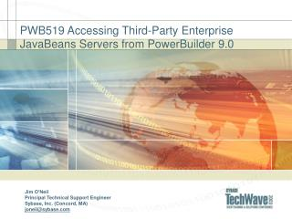 PWB519 Accessing Third-Party Enterprise JavaBeans Servers from PowerBuilder 9.0