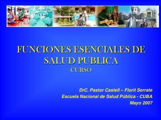 FUNCIONES ESENCIALES DE SALUD PUBLICA CURSO
