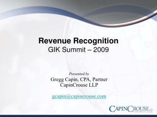 Revenue Recognition GIK Summit – 2009