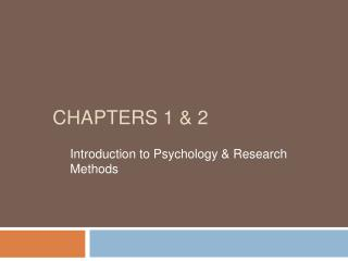 ChapterS 1 & 2