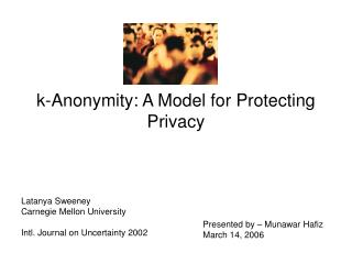 k-Anonymity: A Model for Protecting Privacy