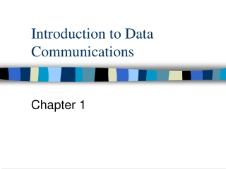 Introduction to Data Communications