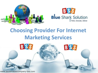 Choosing provider for Internet marketing services: