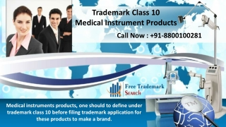 Trademark Class 10 | Medical Instrument Products