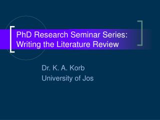 PhD Research Seminar Series: Writing the Literature Review