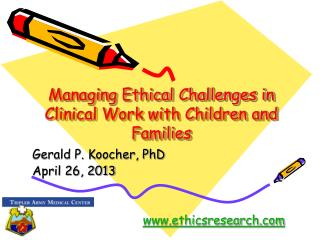 Managing Ethical Challenges in Clinical Work with Children and Families