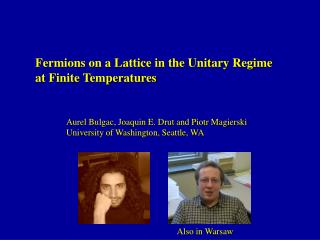 Fermions on a Lattice in the Unitary Regime                at Finite Temperatures