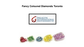 Fancy Coloured Diamonds toronto