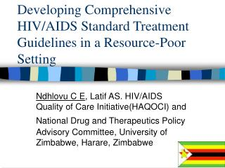 Developing Comprehensive HIV/AIDS Standard Treatment Guidelines in a Resource-Poor Setting