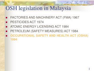 OSH legislation in Malaysia