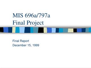 MIS 696a/797a Final Project