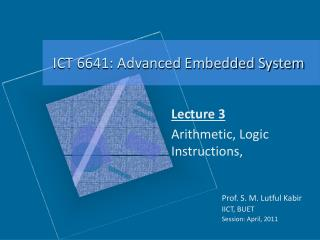 Lecture 3 Arithmetic, Logic Instructions,