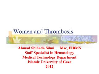 Women and Thrombosis