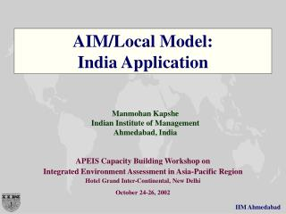 AIM/Local Model: India Application