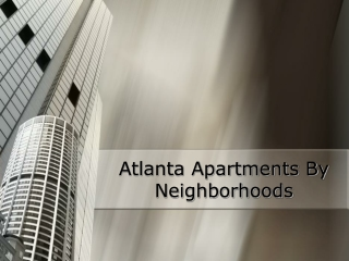 Atlanta Apartments By Neighborhoods