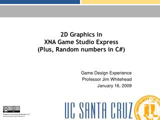 2D Graphics in XNA Game Studio Express (Plus, Random numbers in C#)