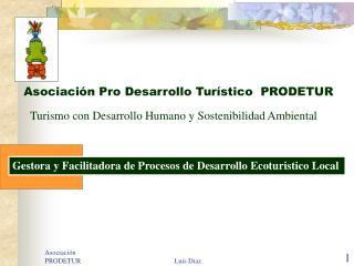 Asociación Pro Desarrollo Turístico PRODETUR