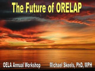 The Future of ORELAP