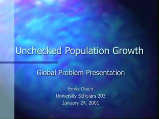 Unchecked Population Growth