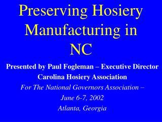 Preserving Hosiery Manufacturing in NC