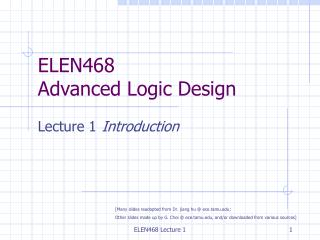 ELEN468  Advanced Logic Design