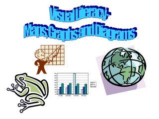 Visual Literacy- Maps, Graphs and Diagrams