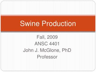 Swine Production
