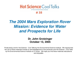 The 2004 Mars Exploration Rover Mission: Evidence for Water and Prospects for Life